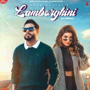 Shipra Goyal Lamborghini Khan Bhaini Lyrics Status Download