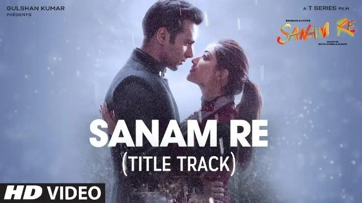 Sanam Re Lyrics in Hindi
