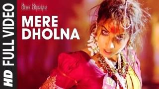 Mere Dholna Sun Lyrics