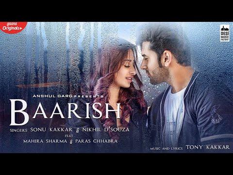 Baarish Lyrics - Sonu Kakkar & Nikhil D'Souza