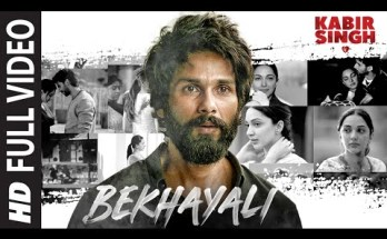 Bekhayali Song Lyrics - Kabir Singh Movie