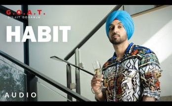 Habit Lyrics - Diljit Dosanjh |G.O.A.T.