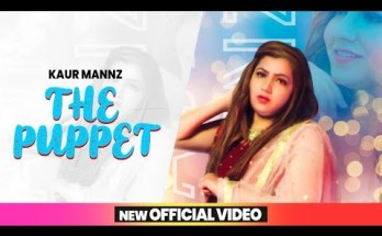 The Puppet Lyrics - Kaur Mannz | Shehnaaz Gill
