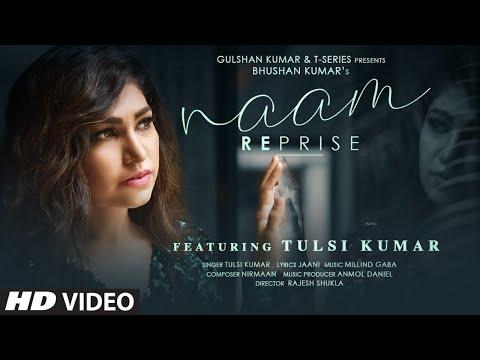Naam Reprise Lyrics - Tulsi Kumar