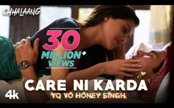 Care Ni Karda Lyrics - Chhalaang