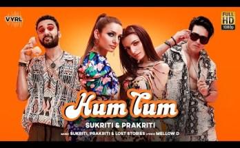Hum Tum Lyrics -Sukriti Kakar & Prakriti Kakar