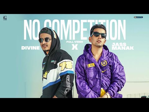 No Competition Lyrics - Jass Manak Ft. DIVINE