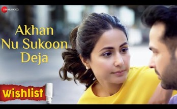 Akhan Nu Sukoon Deja Lyrics - Wishlist | Hina Khan