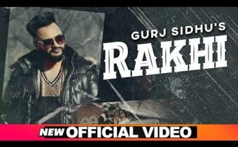 Rakhi Lyrics - Gurj Sidhu