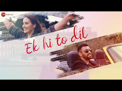 Ek Hi To Dil Lyrics - Touqeer Butt Ft. Emily Anderson