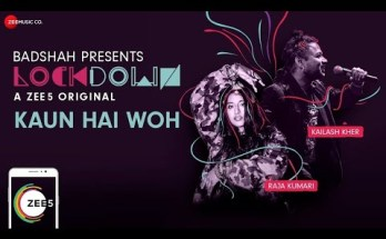 Kaun Hai Woh Lyrics - Kailash Kher & Raja Kumari | Lockdown