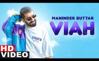 Viah Lyrics - Maninder Buttar Ft. Bling Singh