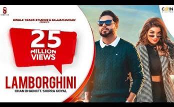 Lamborghini Lyrics - Khan Bhaini x Shipra Goyal Ft. Raj Shoke