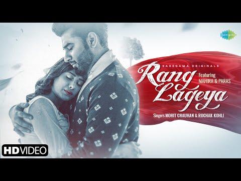 Rang Lageya Lyrics - Mohit Chauhan X Rochak Kohli