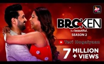 Teri Hogaiyaan Lyrics - Vishal Mishra | Broken But Beautiful Season 2
