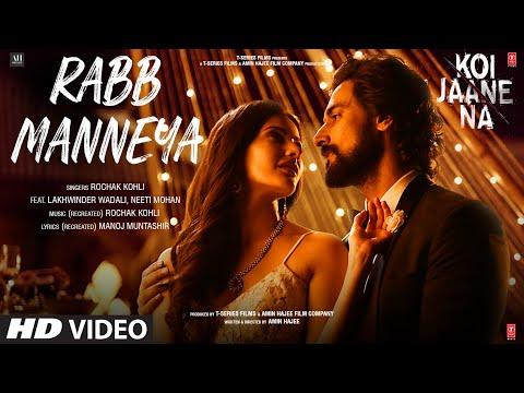 Rabb Manneya Lyrics - Koi Jaane Na