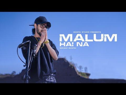 Malum Hai Na Lyrics - Emiway Bantai