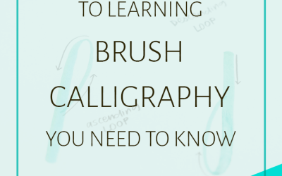 9 'Secrets' to Learning Brush Calligraphy You Need to Know (+ Free Course!)