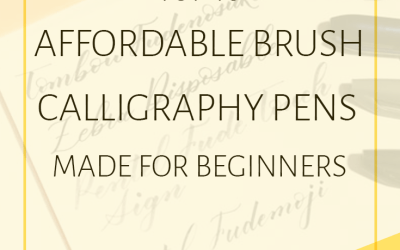Top 10 Affordable Brush Calligraphy Pens Made for Beginners