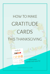 How to Make Gratitude Cards this Thanksgiving (+ Step-By-Step Florals)