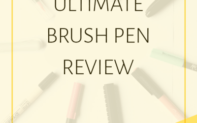 It's Here! Over 32 Brush Calligraphy Pens in a Mammoth Review