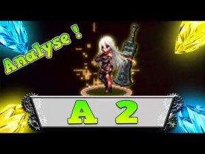 ffbe A2 review brave exvius analyse classement