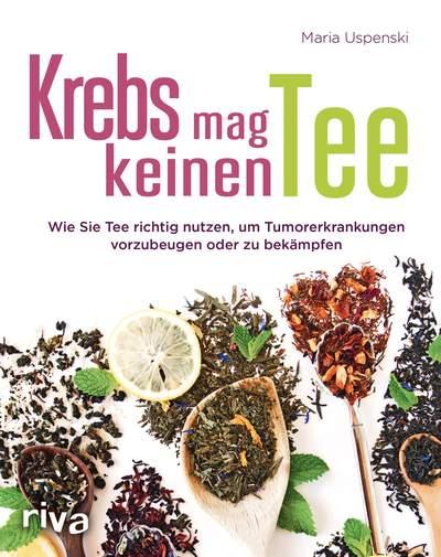 Krebs mag keinen Tee von Maria Uspenski, Cover mit freundlicher Genehmigung von riva