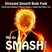 Stressed Smooth Body Funk