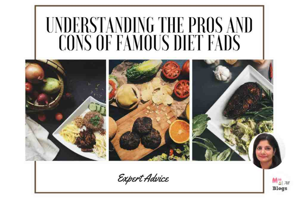 Expert Advice – Understanding The Pros And Cons Of Famous Fad Diets