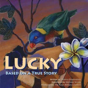"Cover image of a book, ""Lucky"" showing a drawing of a Rainbow Lorikeet perched in a tree"