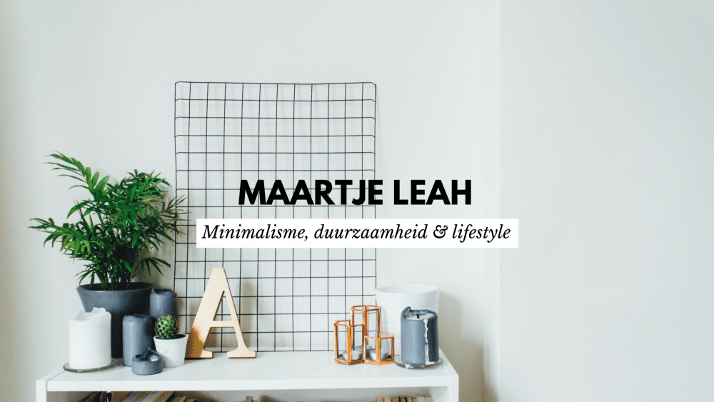 Ik ga blogs en video's maken over minimalisme
