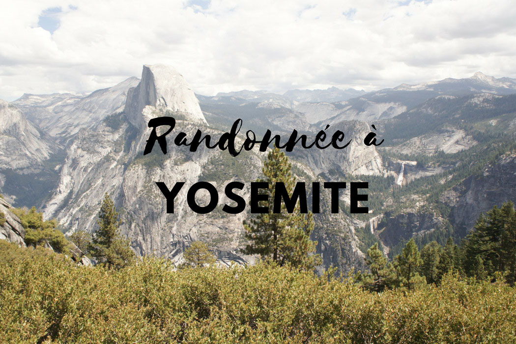 Randonnee Yosemite Californie