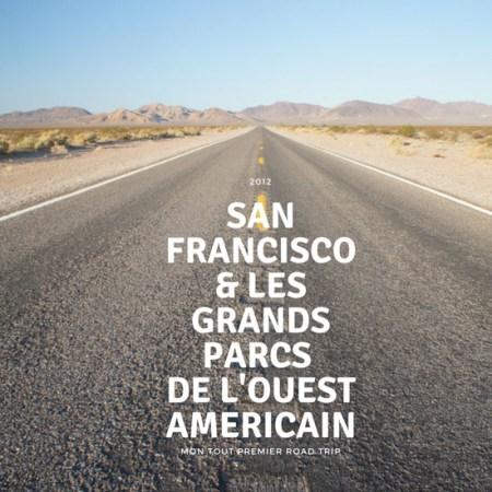 San Francisco& les grands parcs de l'ouest