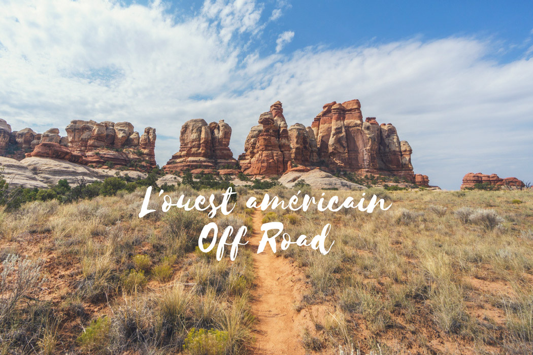 road trip ouest americain off road