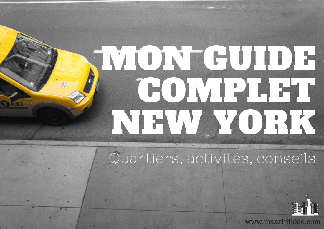 Guide complet new york