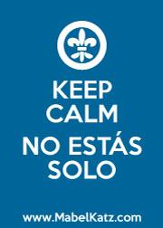 KEEP CALM - NO ESTÁS SOLO