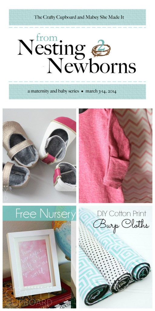 A collection of baby and maternity projects to see you from Nesting to Newborns Series | Mabey She Made It | #baby #maternity #sewing #burpcloths #ragblanket #babyshoes