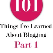 101 Things I've Learned About Blogging: Part 1