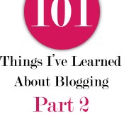 101 Things I've Learned About Blogging: Part 2