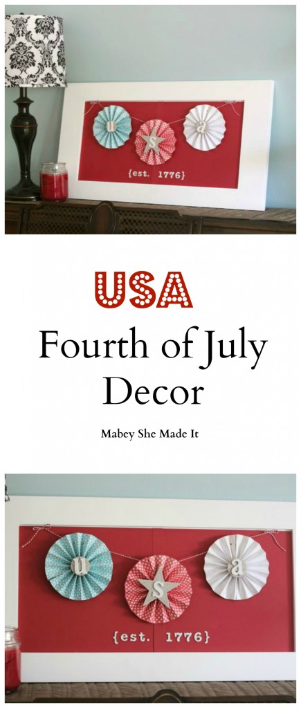 USA Fourth of July Decor | Mabey She Made It | #fourthofjuly #USA #4thofjuly #homedecor