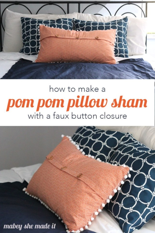 Learn how to make a pom pom pillow sham with a faux button closure. It's really velcro but looks like buttons!