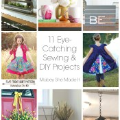 11 Eye-Catching Sewing and DIY Projects