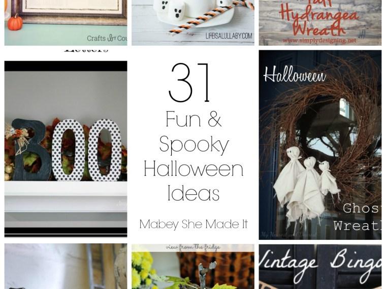 31 Fun & Spooky Halloween Ideas