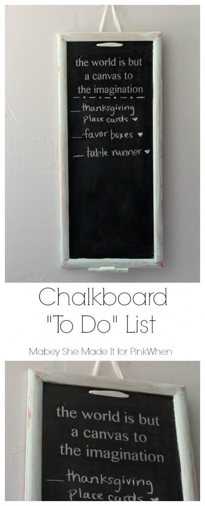 Chalkboard To Do List | Mabey She Made It | #chalkboard #list #organization