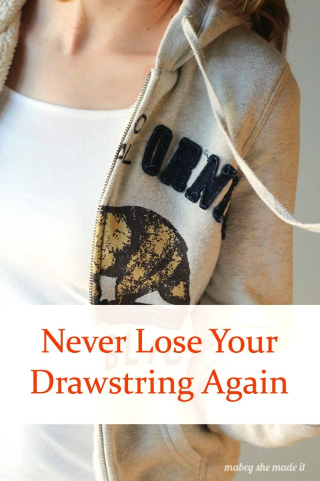 This upper easy 2-minute fix will ensure you never lose your drawstring again--so easy and awesome!