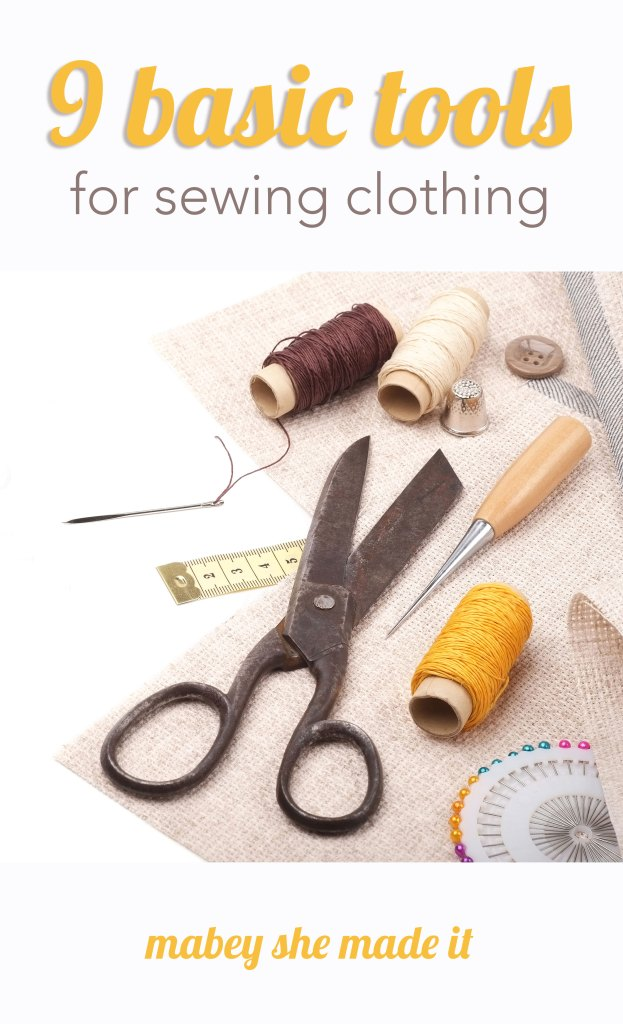 Basic Sewing supplies to sew clothes. List of Sewing Supplies