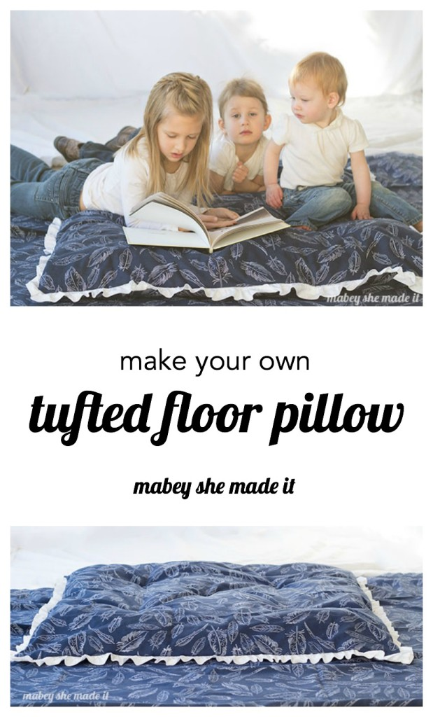 How to make a Tufted Floor Pillow.  would also work as a dog bed.