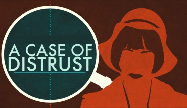 A Case of Distrust