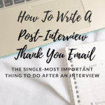 How To Write A Post-Interview Thank You Email To The Hiring Manager