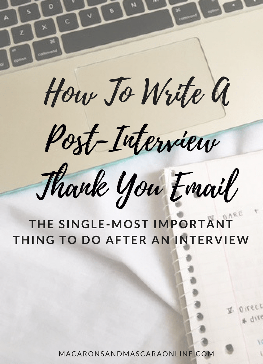 tips for writing a post interview thank you email